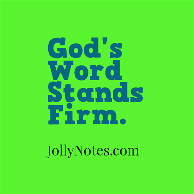 God's Word Stands Firm, God's Word Stands Forever