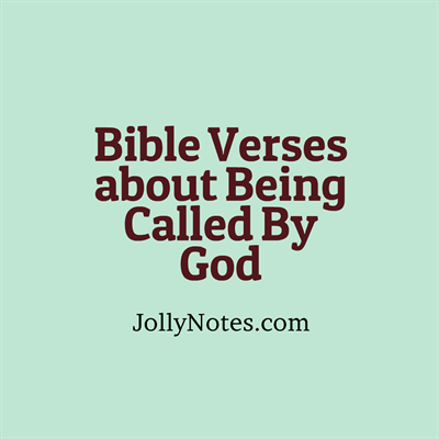 Bible Verses about Calling, Being Called By God, Being Set Apart