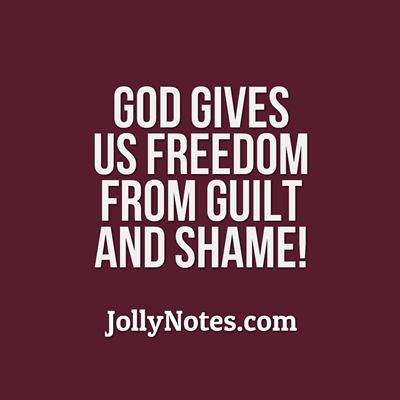 Bible Verses about Freedom from Guilt & Shame