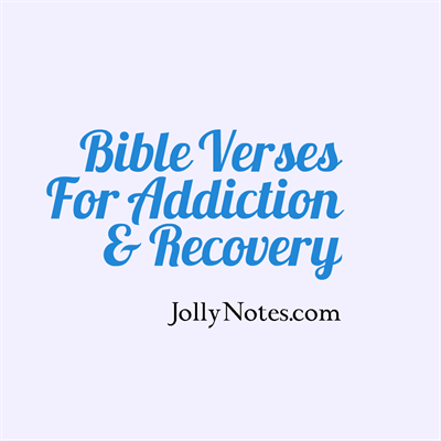 Bible Verses for Addiction & Recovery