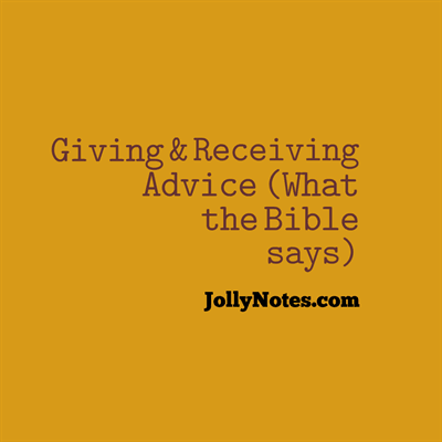 Bible Verses about Advice, Giving & Receiving Advice
