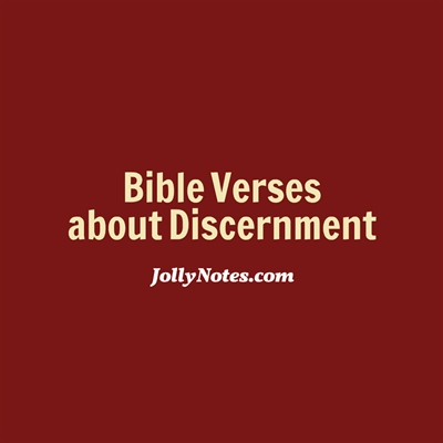 Bible verses about discernment spiritual discernment using next page features bible verses about using discernment plus helpful notes scriptures bible verses about discerning gods negle Image collections