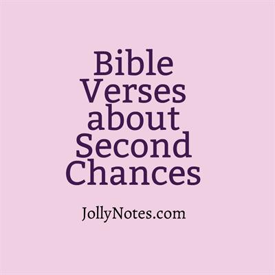 Bible Verses about Second Chances