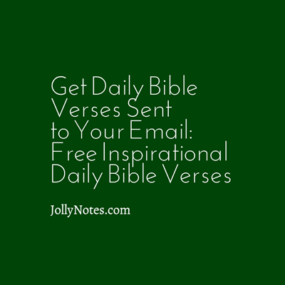 Get Daily Bible Verses Sent to Your Email or Phone - Free Inspirational Daily Bible Verses