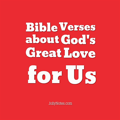 Bible Verses about God's Great Love for Us