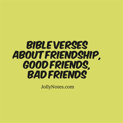 Quotes About Christian Friendship Delectable Bible Verses & Quotes About Friendship Good Friends Bad Friends