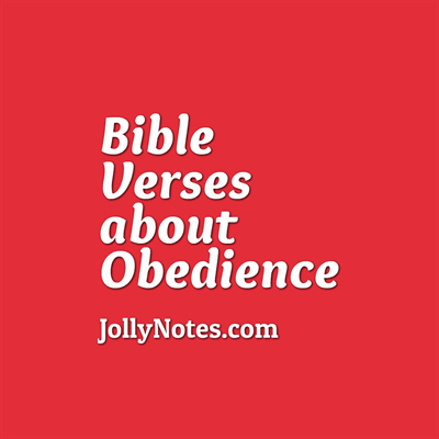 Bible Verses about Obedience