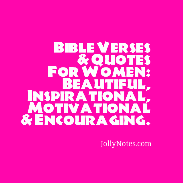 Bible verses quotes for women beautiful inspirational have a wonderfully blessed stress free productive and joyful day much love blessings bomi jolly jollynotes thecheapjerseys Images