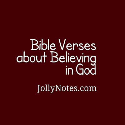 Bible Verses about Believing In God.