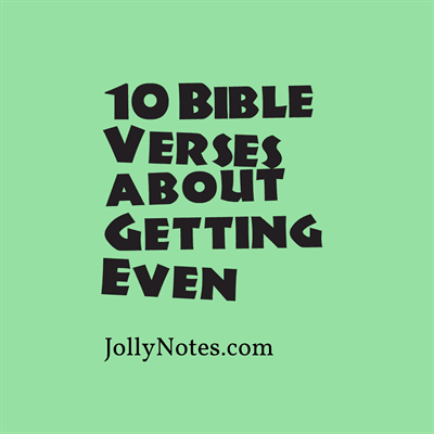 Bible Verses About Getting Even