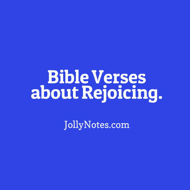 Bible Verses about Rejoicing - I will rejoice in the Lord.