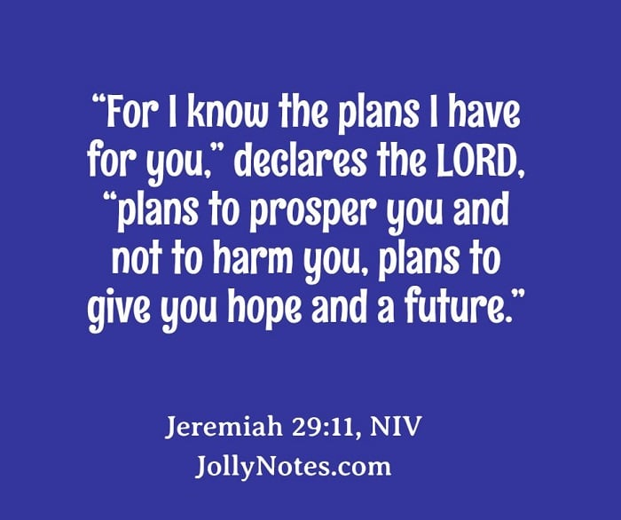 For I Know The Plans I Have For You, Declares The Lord.