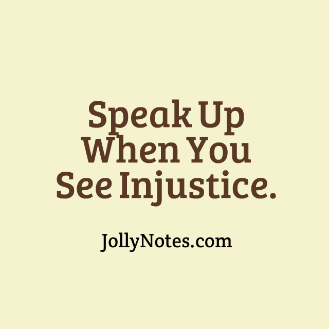 Speak Up When You See Injustice Bible Verses Scripture Quotes