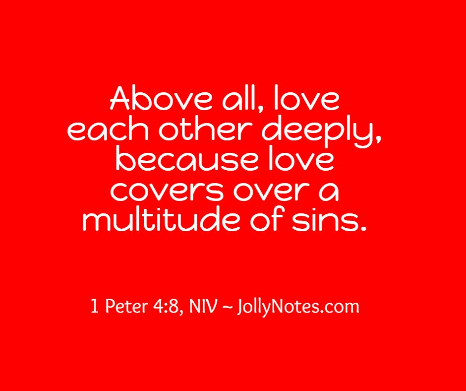 Love Each Other Deeply Bible Verse.
