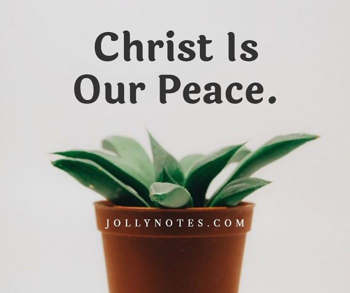 Christ Is Our Peace.
