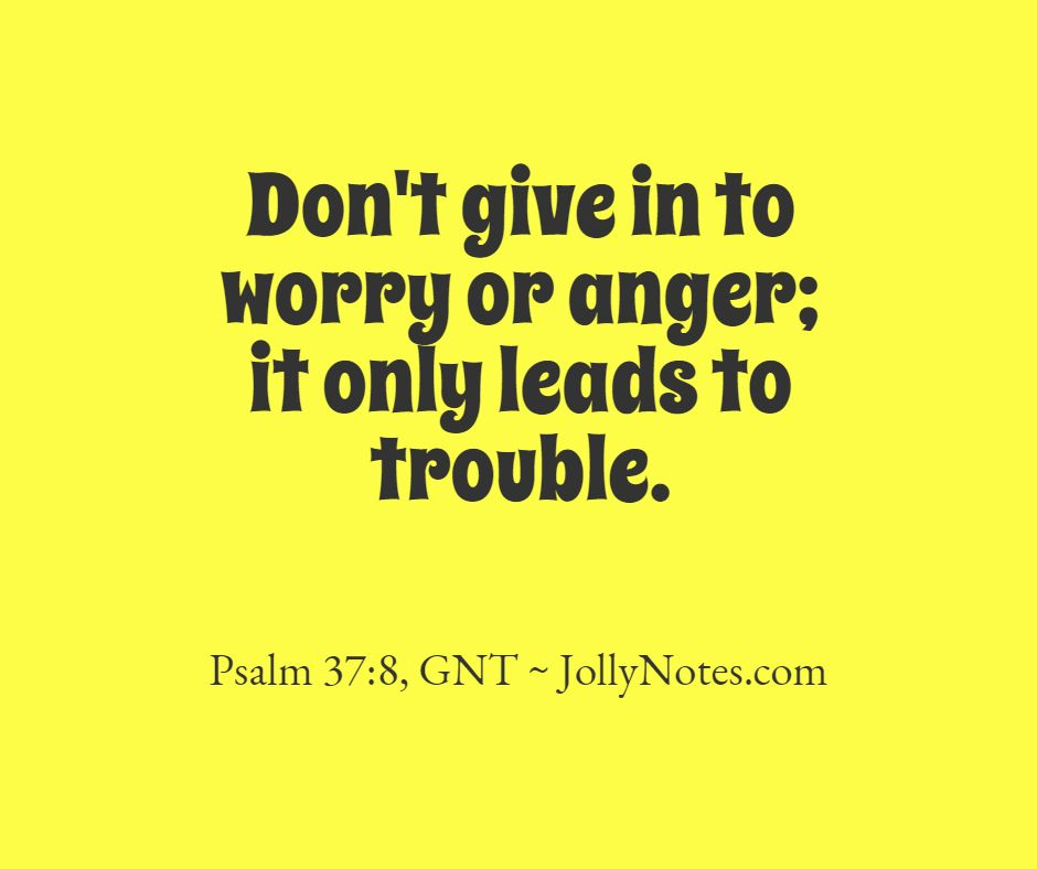 18 Helpful Bible Verses About Anger, Anger Control, & Anger Management.