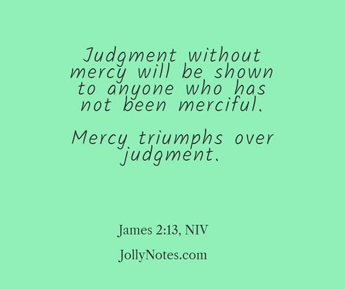 Mercy Triumphs Over Judgment Scripture.