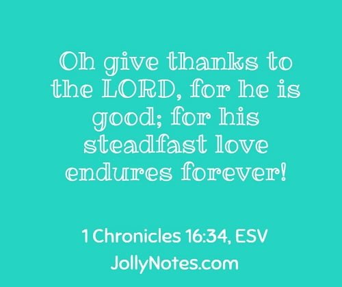 Oh give Thanks To The Lord For He Is Good!