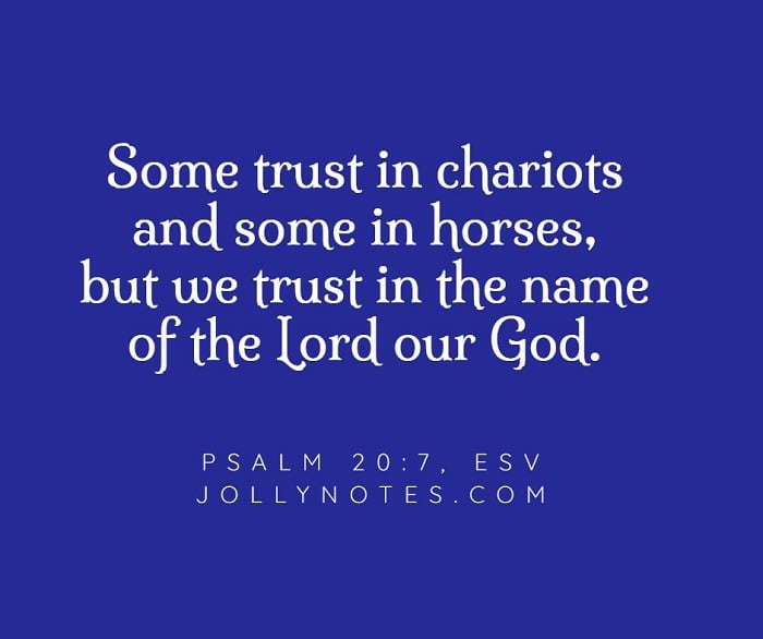 Some Trust In Chariots and Some In Horses. We Trust In The Name Of The Lord Our God!