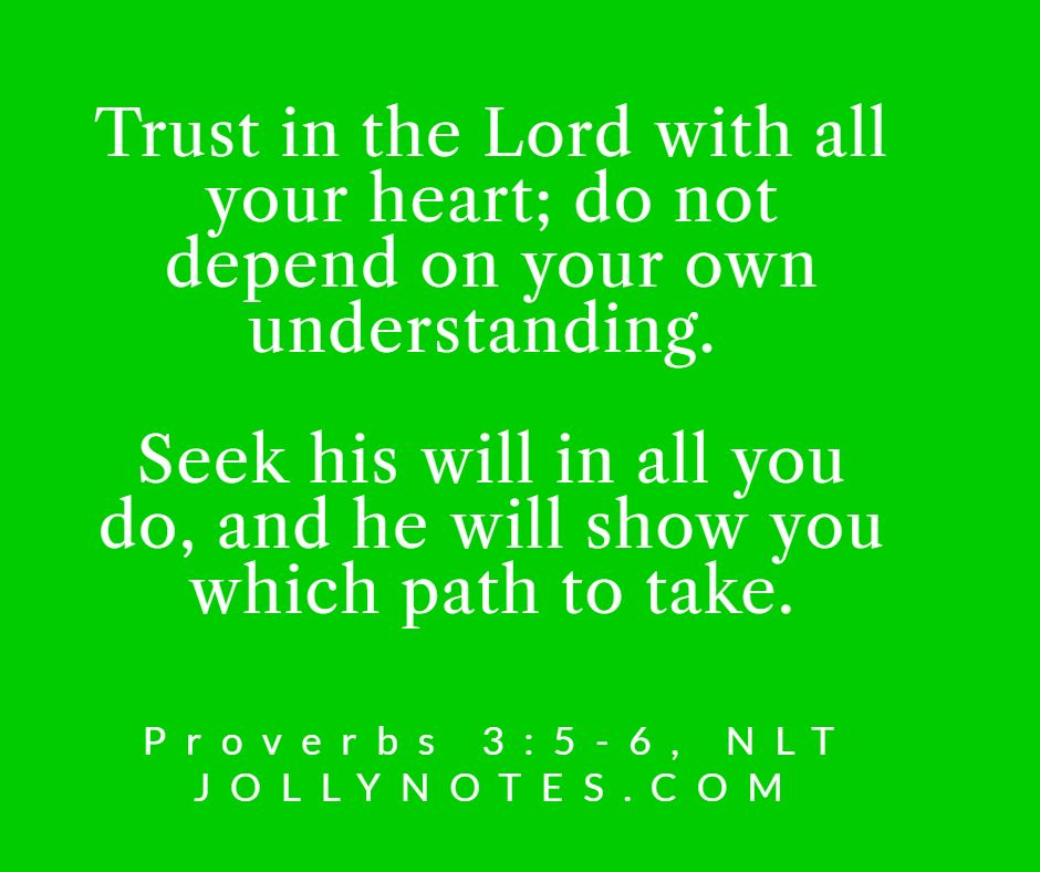 Trust In The Lord With All Your Heart Bible Verse.