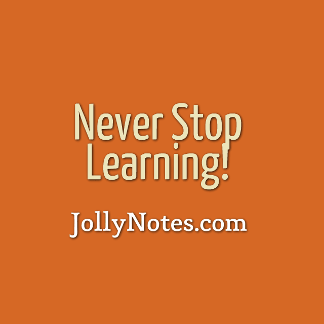 Never Stop Learning: Quotes, Bible Quotes & Prayers to Inspire You to Never Stop Learning.