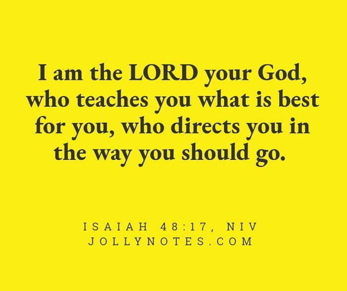 I am the Lord your God, who teaches you what is best for you.