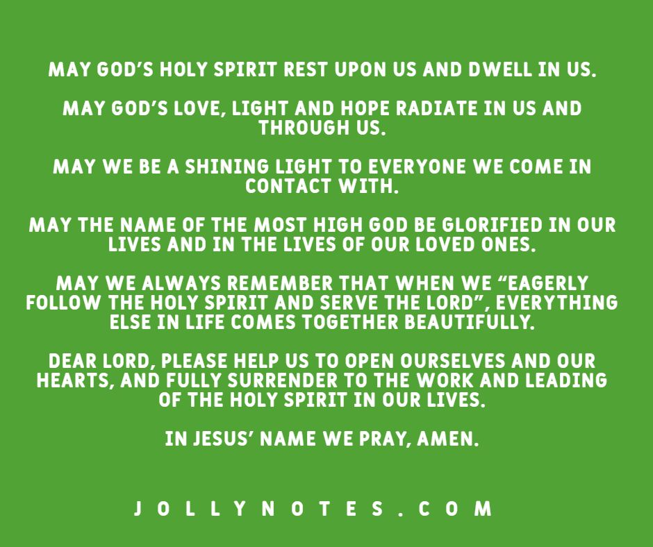 Prayer For Today: May God's Holy Spirit Rest Upon Us and Dwell In Us.