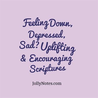 Bible Verses About Feeling Down Depressed Sad Sadness Depression