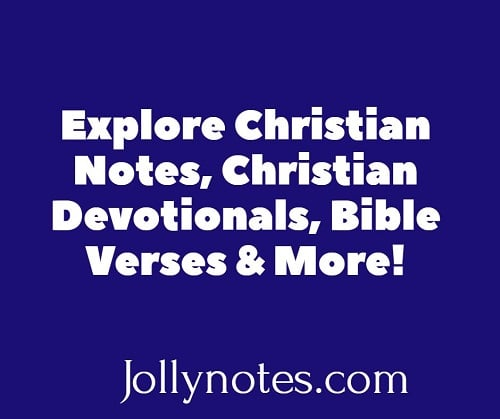 Explore Christian Notes, Christian Devotionals, Bible Verses, & More.