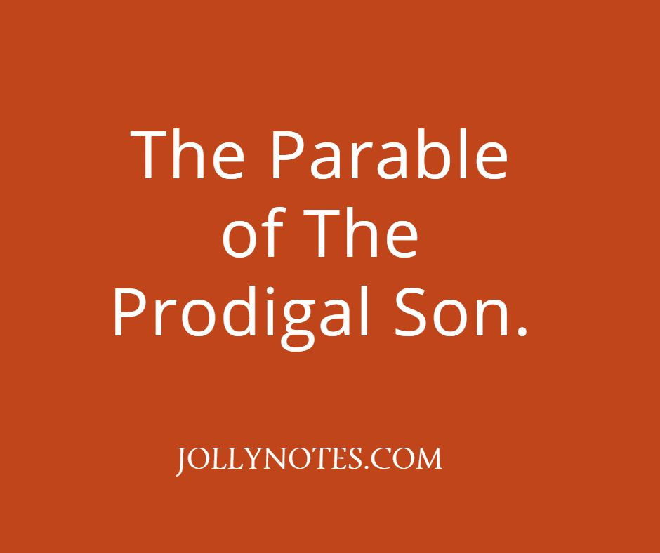 The Parable Of The Prodigal Son.